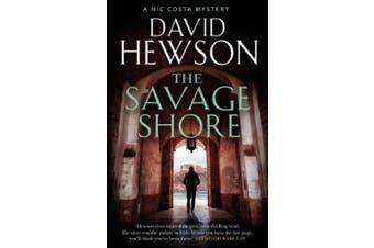 The Savage Shore (Nic Costa thriller)