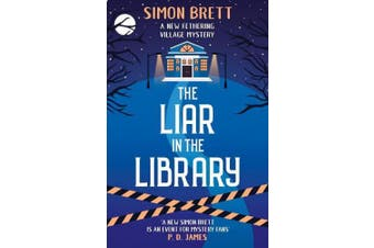 The Liar in the Library (Fethering Village Mysteries)