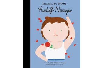 Rudolf Nureyev (Little People, BIG DREAMS)