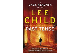 Past Tense: (Jack Reacher 23) (Jack Reacher)