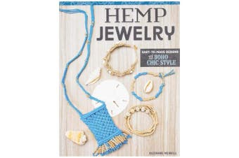 Hemp Jewellery: Easy to Make Designs – Boho Chic Style