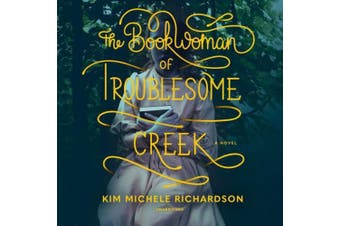 The Book Woman of Troublesome Creek [Audio]
