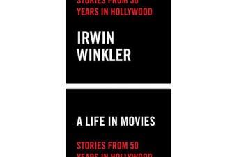 A Life in Movies: Stories from 50 years in Hollywood