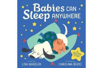 Babies Can Sleep Anywhere