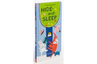 Hide-and-Sleep: A Flip-Flap Book