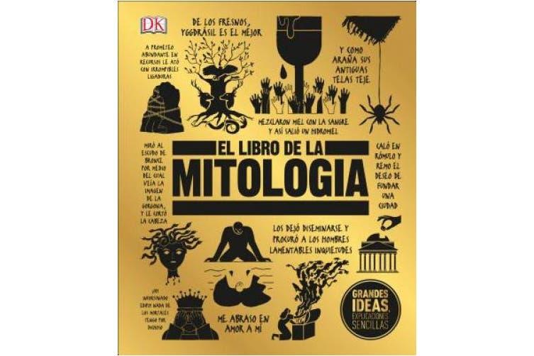 El Libro de la Mitologia (Big Ideas) [Spanish]
