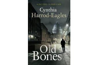 Old Bones (Bill Slider Mysteries)