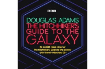The Hitchhiker's Guide to the Galaxy: The Complete Radio Series [Audio]