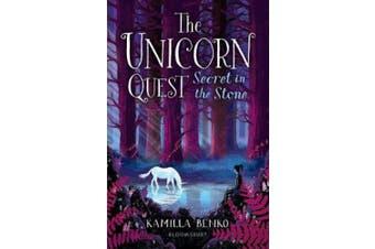 Secret in the Stone: The Unicorn Quest 2 (The Unicorn Quest)