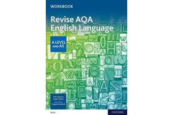 Revise AQA English Language A Level and AS Workbook