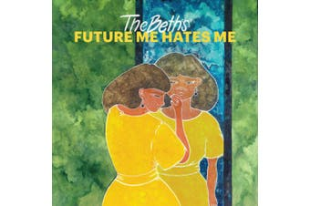 Future Me Hates Me *