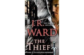 The Thief: A Novel of the Black Dagger Brotherhood (Black Dagger Brotherhood)