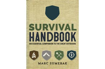 Survival Handbook: An Essential Companion to the Great Outdoors