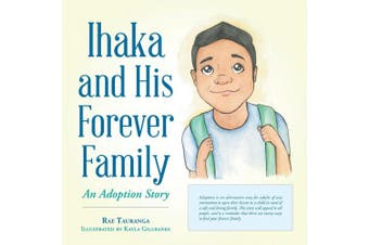Ihaka and His Forever Family: An Adoption Story