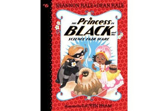 The Princess in Black and the Science Fair Scare (Princess in Black)