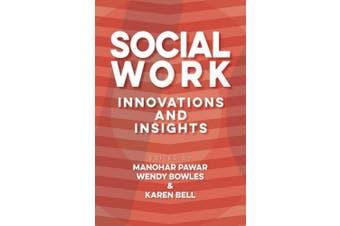 Social Work: Innovation & Insights