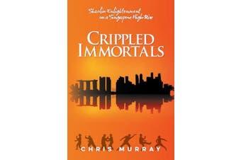 Crippled Immortals