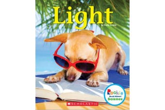 Light (Rookie Read-About Science: Physical Science) (Rookie Read-About Sciencephysical Science)