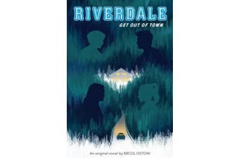 Riverdale: Get Out of Town (Riverdale)