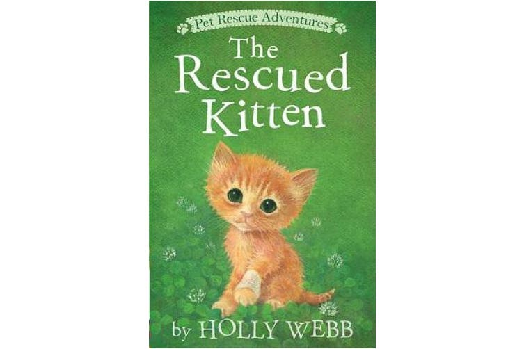 The Rescued Kitten (Pet Rescue Adventures)