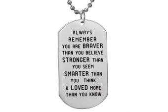 BESPMOSP Always Remember You Are Braver Dog Tag Inspirational Necklace Family Friends