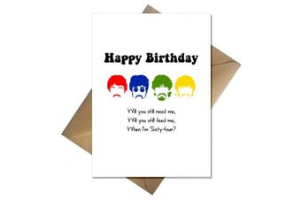 The Beatles Funny Birthday Card - When I'm Sixty-Four