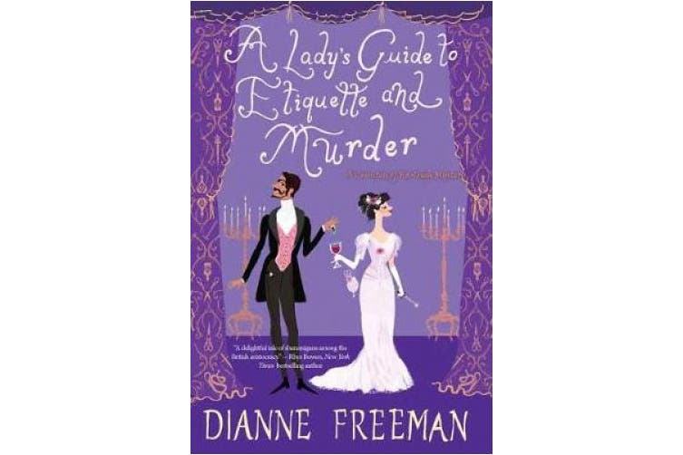 A Lady's Guide to Etiquette and Murder (Countess Of Harleigh Mystery,)