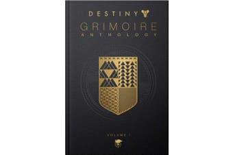 Destiny Grimoire Anthology, Vol I (Destiny Grimoire)
