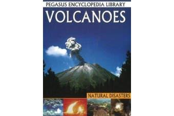 Volcanoes: Pegasus Encyclopedia Library