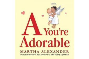 A You're Adorable [Board Book]