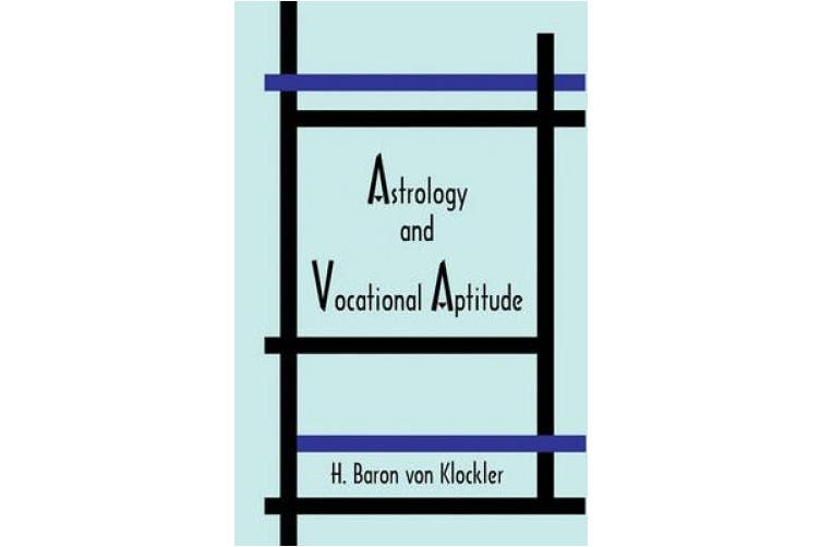 Astrology and Vocational Aptitude