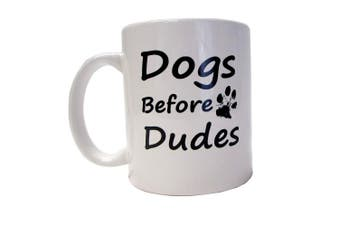 (White - Dogs Before Dudes) - Cedar Crate Market Funny Mug - Dogs Before Dudes - Unique Present for Men & Women, Him or Her - Best Office Cup & Birthday Gag Gift for Coworkers, Mom, Dad, Kids, Son, Daughter, Husband or Wife