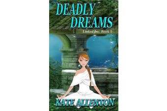 Deadly Dreams (Linked Inc.)