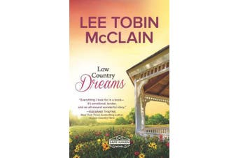 Low Country Dreams: A Clean & Wholesome Romance (Safe Haven, 2)
