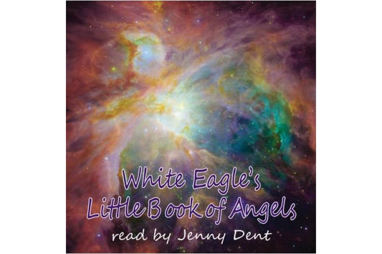 White Eagle's Little Book Of Angels CD [Audio]