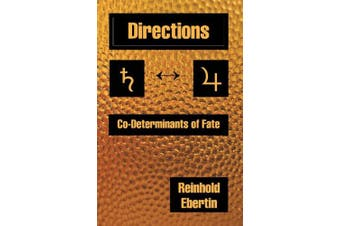 Directions: Co-Determinants of Fate