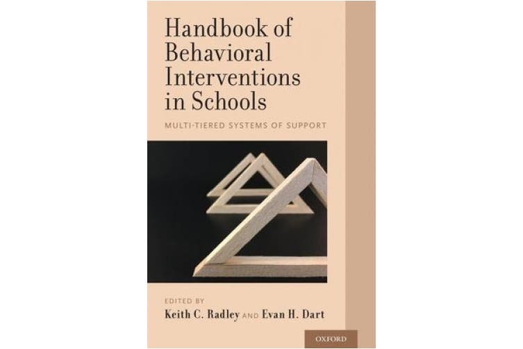 Handbook of Behavioral Interventions in Schools: Multi-Tiered Systems of Support