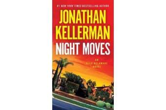 Night Moves: An Alex Delaware Novel (Alex Delaware)
