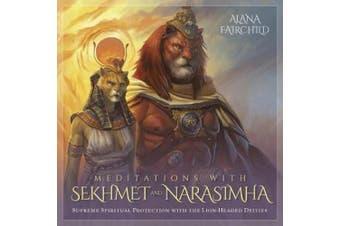 Meditations with Sekhmet and Narasimha CD: Supreme Spiritual Protection with the Lion-Headed Deities [Audio]