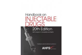 Handbook on Injectable Drugs (R): ASHP's Guide to IV Compatibility and Stability