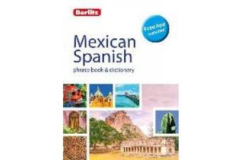 Berlitz Phrase Book & Dictionary Mexican Spanish (Bilingual dictionary) (Berlitz Phrasebooks)