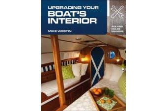 Upgrading Your Boat's Interior (Adlard Coles Manuals)