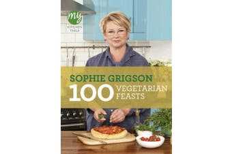 My Kitchen Table: 100 Vegetarian Feasts (My Kitchen)