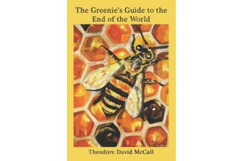 The The Greenie's Guide to the End of the World: Ecology and Eschatology