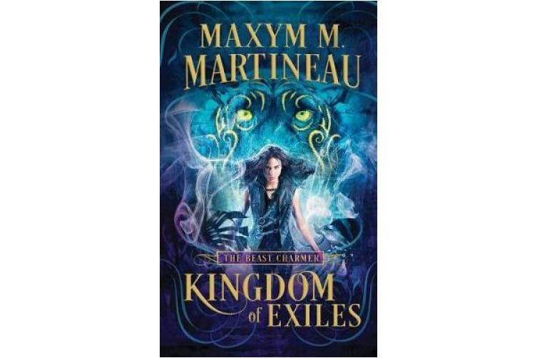 Kingdom of Exiles: The Beast Charmer (The Beast Charmer)