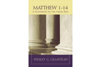 Matthew 1a14: A Handbook on the Greek Text