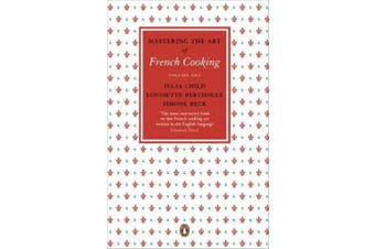Mastering the Art of French Cooking Vol. 1.