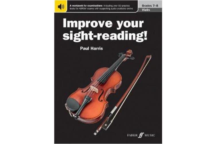 Improve Your Sight-Reading! Violin Grade 7-8 (Improve Your Sight-reading!)