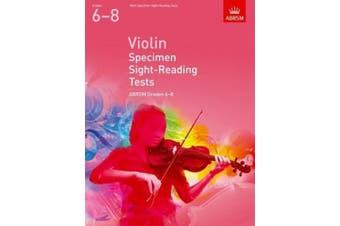 Violin Specimen Sight-Reading Tests, ABRSM Grades 6-8: from 2012 (ABRSM Sight-reading)