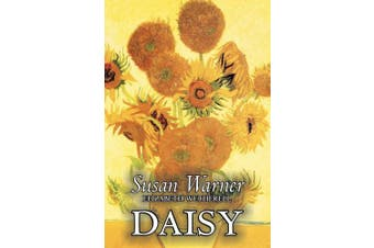 Daisy by Susan Warner, Fiction, Literary, Romance, Historical